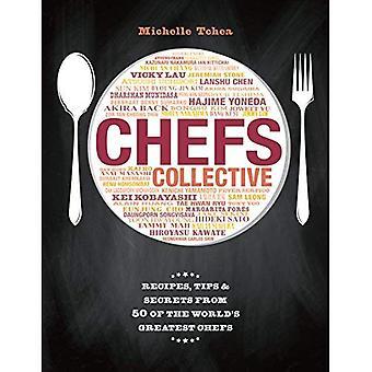 Chef-koks collectief: Recepten, Tips en geheimen van 50 van's werelds grootste Chefs