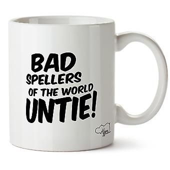Hippowarehouse Bad Spellers Of The World Untie 10oz Mug Cup