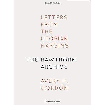 Der Weißdorn-Archiv - Buchstaben von den utopischen Rändern - 978082327632