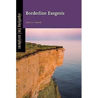 Borderline exeges av Vaage & Leif E.