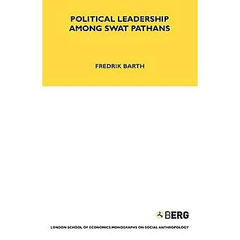 Leadership politica fra Pathans Swat di Barth & Friedrich