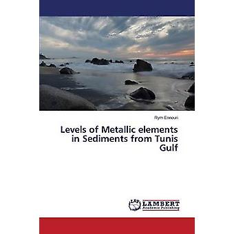 Levels of Metallic elements in Sediments from Tunis Gulf by Ennouri Rym