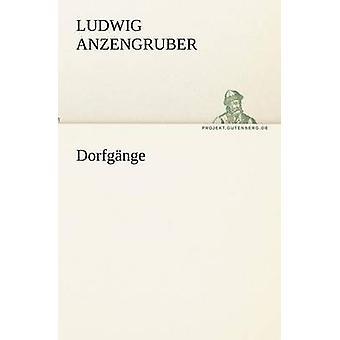 دورفجانجي من أنزينجروبير آند لودفيغ