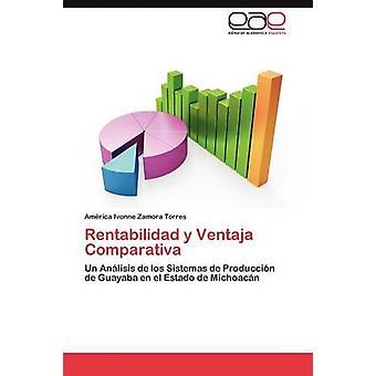 Rentabilidad y Ventaja Comparativa by Zamora Torres Amrica Ivonne