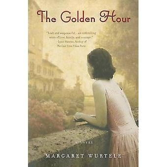 The Golden Hour by Margaret Wurtele - 9780451237088 Book
