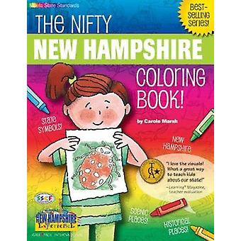 The Nifty New Hampshire Coloring Book! by Carole Marsh - 978079339863