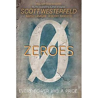 Zeroes by Scott Westerfeld - Margo Lanagan - Deborah Biancotti - 9781