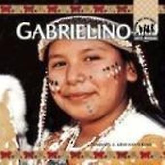Gabrielino by Barbara A. Gray-Kanatiiosh - 9781577659341 Book