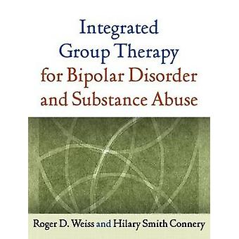 Integrated Group Therapy for Bipolar Disorder and Substance Abuse by