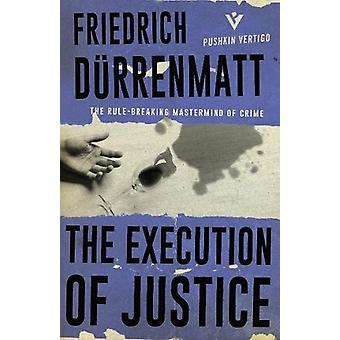 The Execution of Justice by Friedrich Durrenmatt - 9781782273875 Book