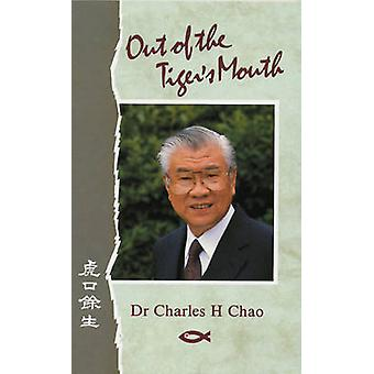 Out of the Tiger's Mouth by Charles Chao - Duncan Gordon - S. Boyle -