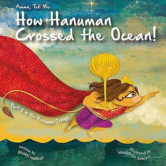 Amma Tell Me How Hanuman Crossed the Ocean! - Part 2 in the Hanuman Tr