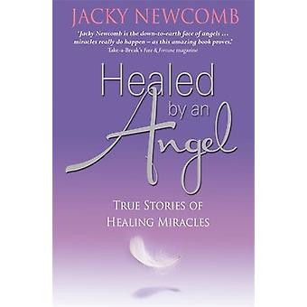 Healed by an Angel 9781848502963