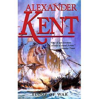 Sloop of War by Alexander Kent - 9780935526486 Book
