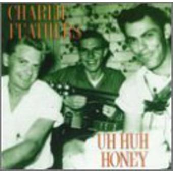 Charlie Feathers - Uh Huh Honey [CD] USA import