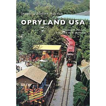 Opryland USA by Stephen W Phillips - Ty Herndon - 9781467116336 Book