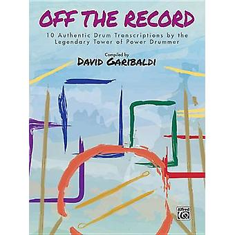 David Garibaldi -- Off the Record - 10 Authentic Drum Transcriptions b