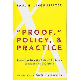 L'épreuve,» politique, & pratique: comprendre le rôle des preuves dans l'amélioration de l'éducation