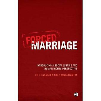 Mariage forcé: Introduction d'une Justice sociale et droits humains