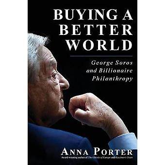 Buying a Better World by Anna Porter - 9781459731035 Book