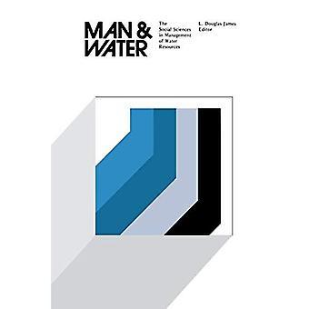 Mens en water: de sociale wetenschappen in het beheer van watervoorraden