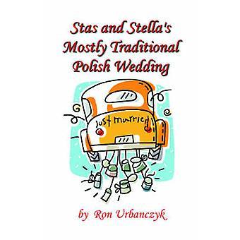 Stas and Stellas Mostly Traditional Polish Wedding by Urbanczyk & Ronald