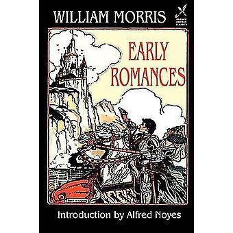 Early Romances von Morris & William