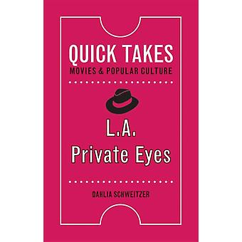 L.A. Private Eyes by Dahlia Schweitzer