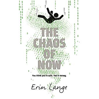 The Chaos of Now by Lange & Erin