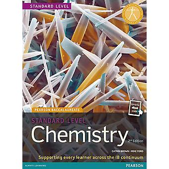 Pearson Baccalaureate Chemistry Standard Level 2nd edition p by Catrin Brown