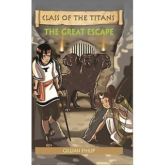 Reading Planet  Class of the Titans The Great Escape  Lev by Gillian Philip