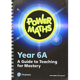 Power Maths Year 6 Teachera� Guide 6A (Power Maths Print)