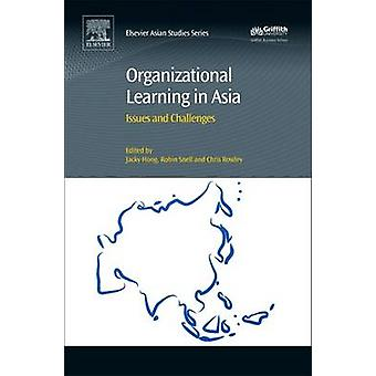 Organizational Learning in Asia Issues and Challenges by Hong & Jacky