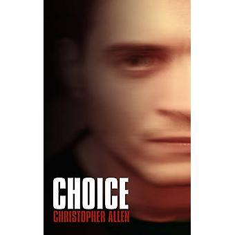Keuze door Christopher Allen