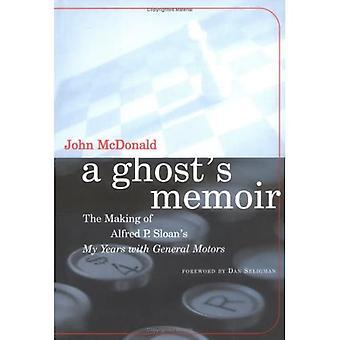 Memorias de un fantasma: la fabricación de mis años de Sloan con General Motors