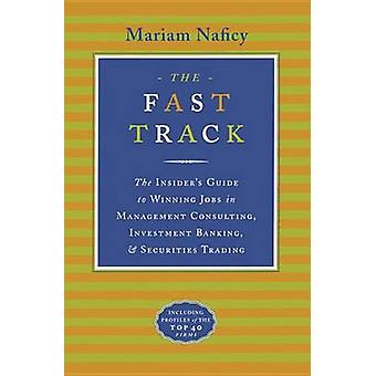 The Fast Track by Naficy