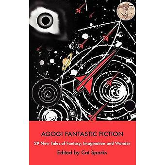 Agog Fantastic Fiction by Sparks & Cat