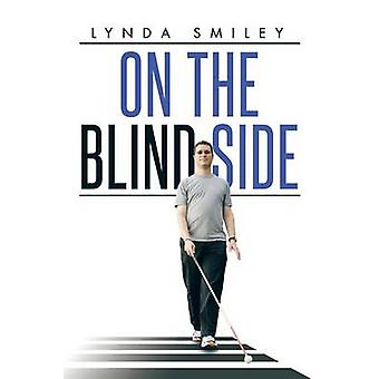 On the Blind Side by Smiley & Lynda