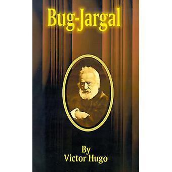 BugJargal by Hugo & Victor