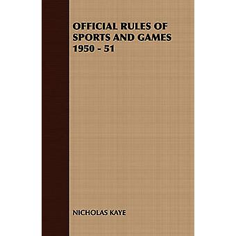 Official Rules of Sports and Games 1950  51 by Nicholas Kaye & Kaye