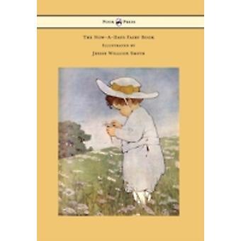 Die NowADays Fee Buch illustriert von Jessie Willcox Smith von Chapin & Anna Alice
