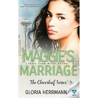 Maggies Marriage by Herrmann & Gloria