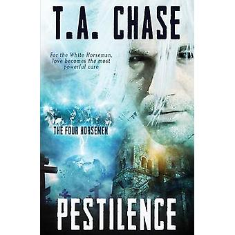 The Four Horsemen Pestilence by Chase & T.A.