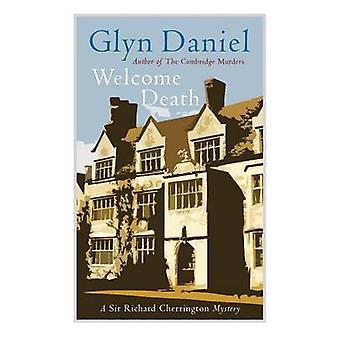 Welcome Death by Daniel & Glyn