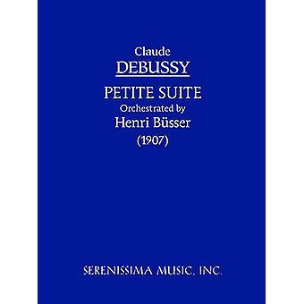 Petite Suite  Orchestra Version Study score by Debussy & Claude
