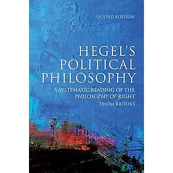 Hegel's Political Philosophy (2nd Revised edition) by Thom Brooks - 9
