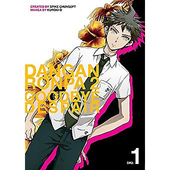 Danganronpa 2 - Goodbye Despair Volume 1 by Spike Chunsoft - 978150671