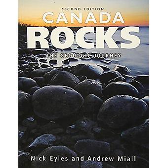 Canada Rocks - The Geologic Journey by Nick Eyles - 9781554553624 Book