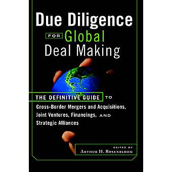 Due Diligence for Global Deal Making - The Definitive Guide to Cross-B
