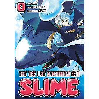 That Time I Got Reincarnated As A Slime 8 by Fuse - 9781632367297 Book